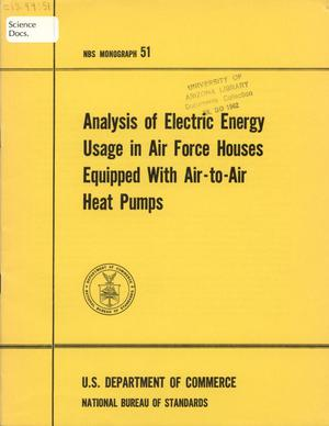 Primary view of object titled 'Analysis of Electric Energy Usage in Air Force Houses Equipped with Air-to-Air Heat Pumps'.