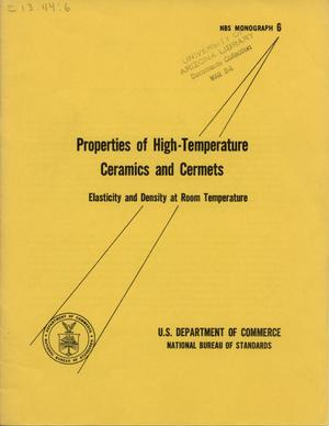 Primary view of object titled 'Properties of High-Temperature Ceramics and Cermets: Elasticity and Density at Room Temperature'.
