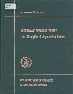 Primary view of object titled 'Microwave Spectral Tables: [Volume 2.] Line Strengths of Asymmetric Rotors'.