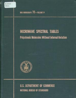 Primary view of object titled 'Microwave Spectral Tables: Volume 4. Polyatomic Molecules Without Internal Rotation'.
