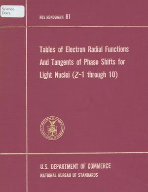 Primary view of object titled 'Tables of Electron Radial Functions and Tangents of Phase Shifts for Light Nuclei (Z=1 through 10)'.