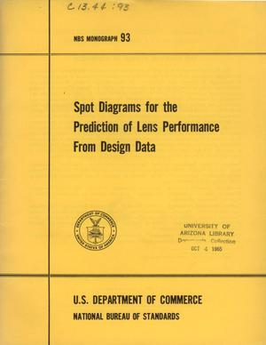 Primary view of object titled 'Spot Diagrams for the Prediction of Lens Performance From Design Data'.