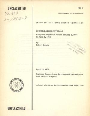 Primary view of object titled 'Progress Report on AEC Contract on Research and Development Program on Scintillation Crystals: Period 1 January 1956 to 1 April 1956'.