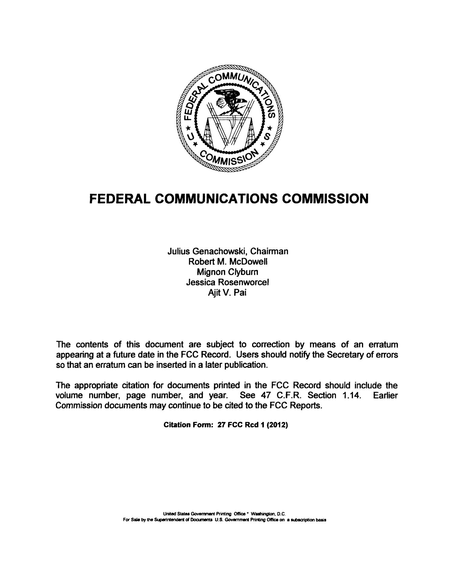 FCC Record, Volume 27, No. 11, Pages 8850 to 9847, July 30 - August 17, 2012                                                                                                      None