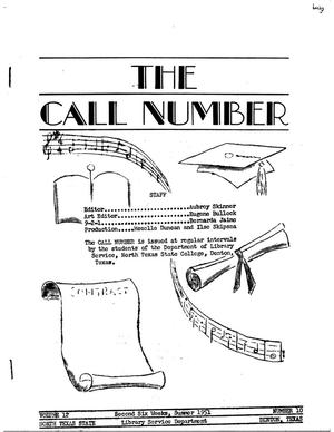 Primary view of object titled 'The Call Number, Volume 12, Number 10, Second Six Weeks, Summer 1951'.