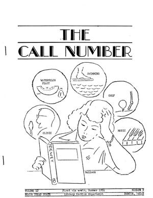 Primary view of object titled 'The Call Number, Volume 12, Number 9, First Six Weeks, Summer 1951'.