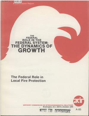 Primary view of object titled 'The Federal role in local fire protection'.
