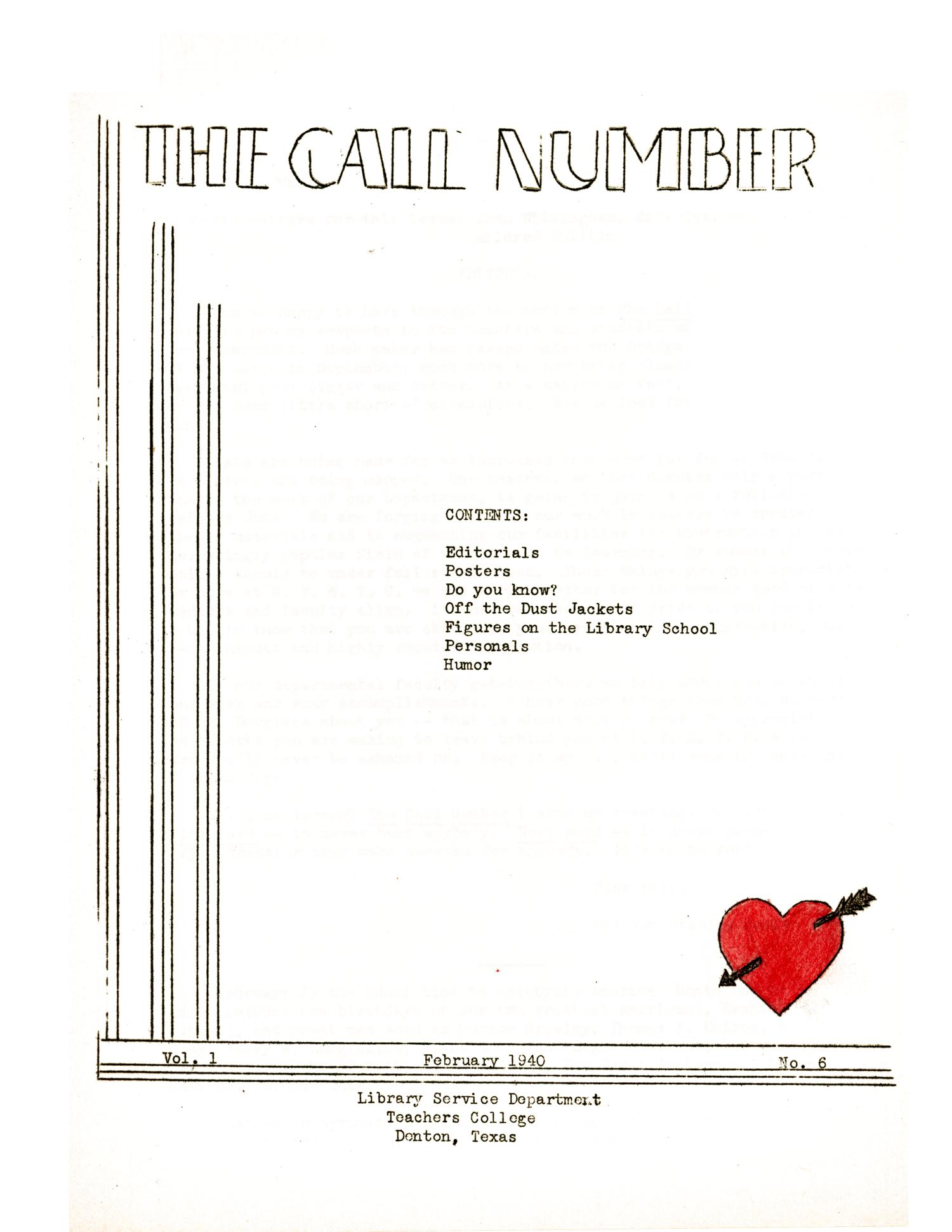 The Call Number, Volume 1, Number 6, February 1940                                                                                                      1