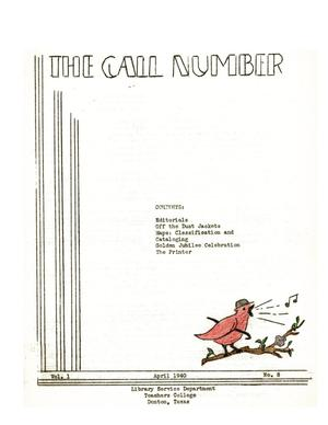 Primary view of The Call Number, Volume 1, Number 8, April 1940