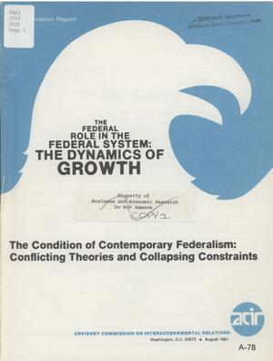 Primary view of object titled 'The condition of contemporary federalism: conflicting theories and collapsing constraints'.
