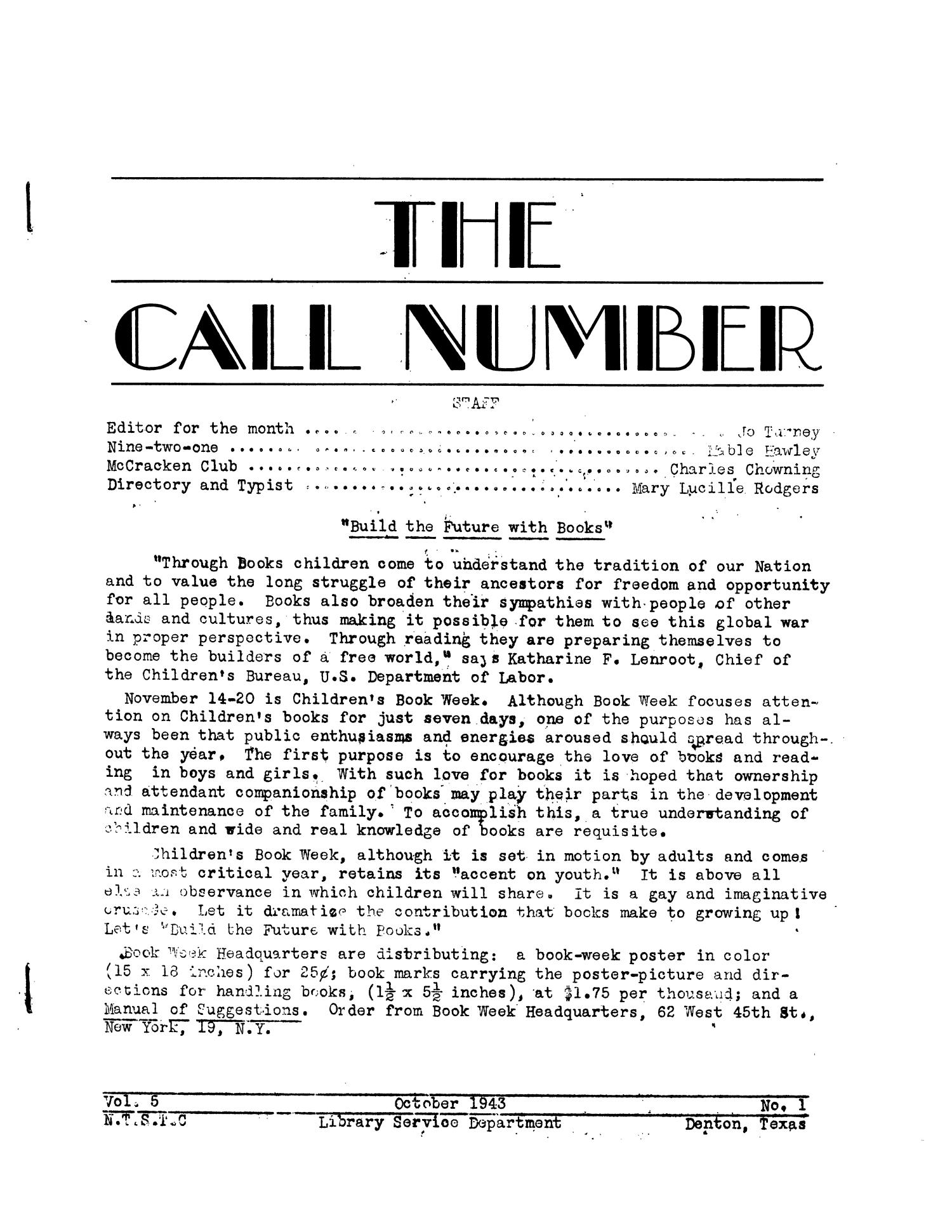 The Call Number, Volume 5, Number 1, October 1943                                                                                                      1