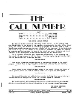 Primary view of The Call Number, Volume 6, Number 10, Second Six Weeks, Summer 1945