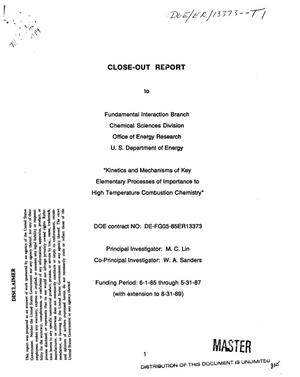Kinetics and mechanisms of key elementary processes of importance to high temperature combustion chemistry. [Final report, June 1, 1985--August 31, 1989]