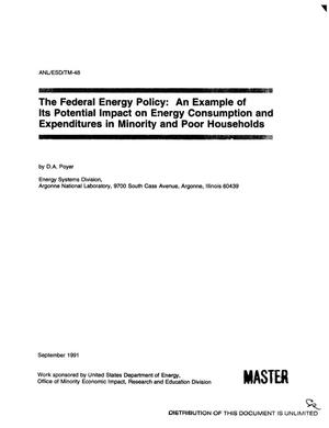 Primary view of object titled 'The federal energy policy: An example of its potential impact on energy consumption and expenditures in minority and poor households'.