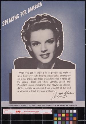 Primary view of object titled 'Speaking for America ... Judy Garland.'.