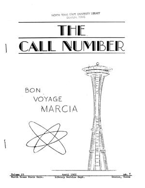 Primary view of object titled 'The Call Number, Volume 23, Number 7, April 1962'.