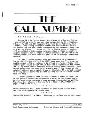 Primary view of object titled 'The Call Number, Volume 37, Number 1, Fall 1975'.