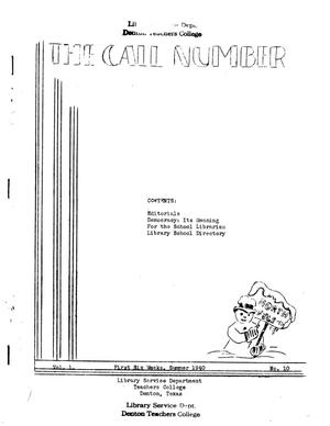 The Call Number, Volume 1, Number 10, First Six Weeks, Summer 1940