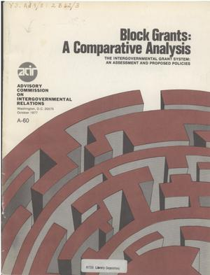 Primary view of object titled 'Block grants : a comparative analysis'.