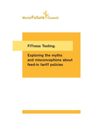 Primary view of object titled 'FITness Testing: Exploring the myths and misconceptions about feed-in tariff policies'.