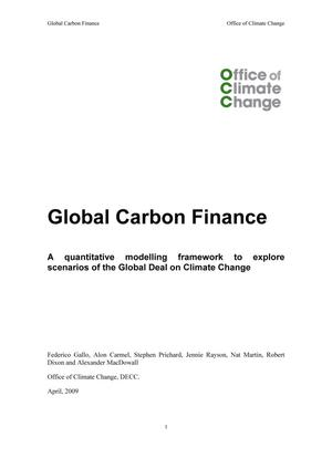 Global Carbon Finance: A quantitative modelling framework to explore scenarios of the Global Deal on Climate Change