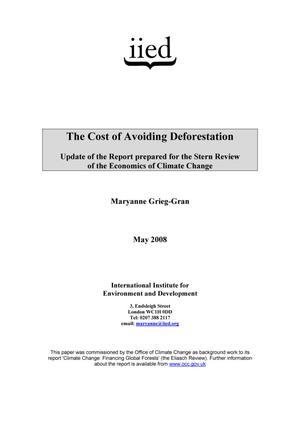 Primary view of object titled 'The Cost of Avoiding Deforestation: Update of the Report prepared for the Stern Review of the Economics of Climate Change'.