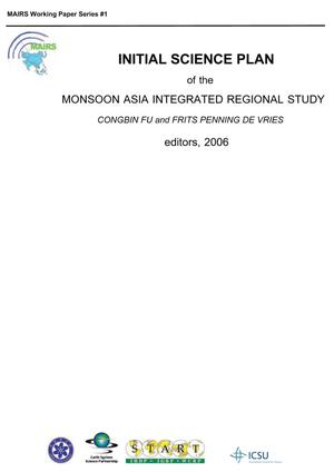 Initial Science Plan of the Monsoon Asia Integrated Regional Study