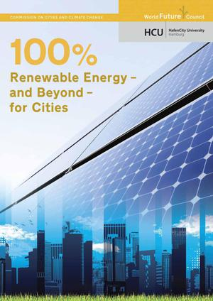 100% Renewable Energy - and Beyond - for Cities