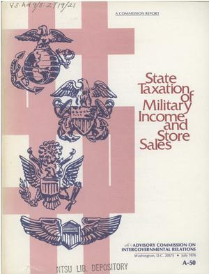 Primary view of object titled 'State taxation of military income and store sales'.