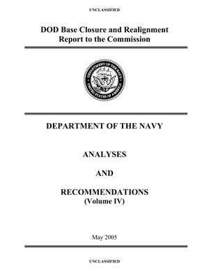 Primary view of object titled 'BRAC 2005 DoD Report Volume IV (Dept of the Navy BRAC Report)'.