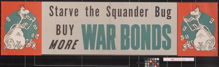 Starve the Squander Bug : buy more war bonds. - Digital Library