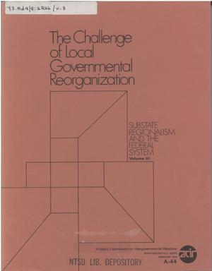 Primary view of object titled 'The challenge of local governmental reorganization'.