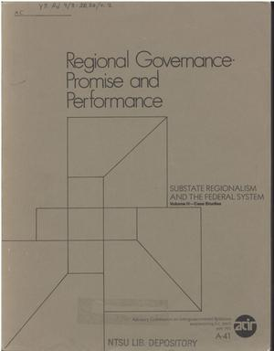 Regional governance: promise and performance; case studies
