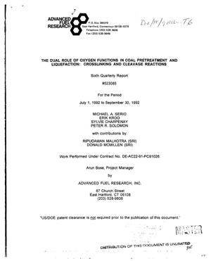 Primary view of The dual role of oxygen functions in coal pretreatment and liquefaction: Crosslinking and cleavage reactions. Sixth quarterly report, July 1, 1992--September 30, 1992