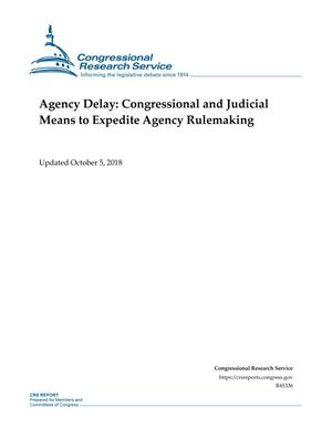 Primary view of object titled 'Agency Delay: Congressional and Judicial Means to Expedite Agency Rulemaking'.