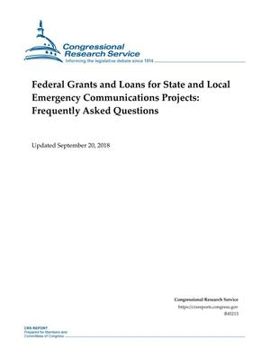 Primary view of object titled 'Federal Grants and Loans for State and Local Emergency Communications Projects: Frequently Asked Questions'.