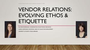Vendor Relations: Evolving Ethos & Etiquette