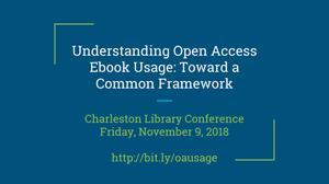 Understanding Open Access Ebook Usage: Toward a Common Framework