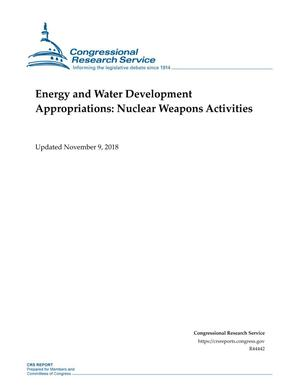 Energy and Water Development Appropriations: Nuclear Weapons Activities