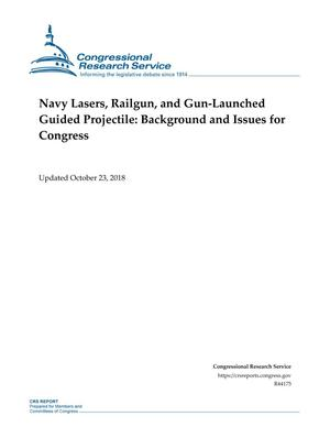 Primary view of object titled 'Navy Lasers, Railgun, and Gun-Launched Guided Projectile: Background and Issues for Congress'.
