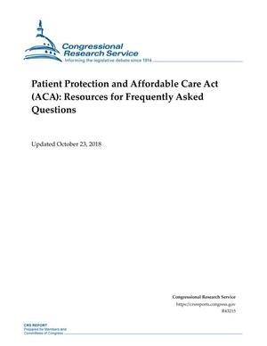 Primary view of object titled 'Patient Protection and Affordable Care Act (ACA): Resources for Frequently Asked Questions'.