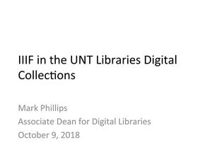 Primary view of object titled 'IIIF in the UNT Libraries Digital Collections'.