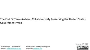 The End of Term Archive: Collaboratively Preserving the United States Government Web