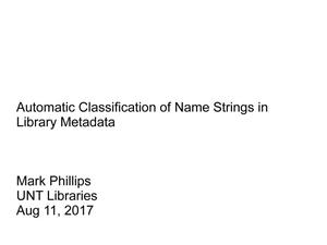 Automatic Classification of Name Strings in Library Metadata