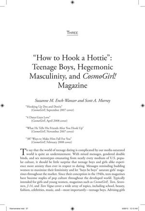 Primary view of object titled 'How to Hook a Hottie: Teenage Boys, Hegemonic Masculinity, and Cosmo Girl! Magazine'.