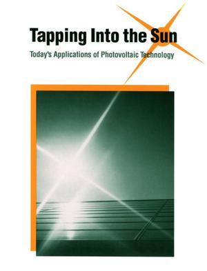 Primary view of object titled 'Tapping into the sun: Today`s applications of photovoltaic technology'.
