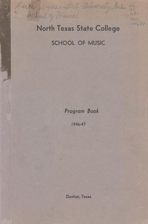 Primary view of object titled 'School of Music Program Book 1946-1947'.