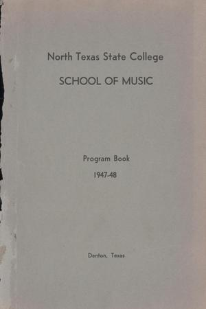 Primary view of object titled 'School of Music Program Book 1947-1948'.