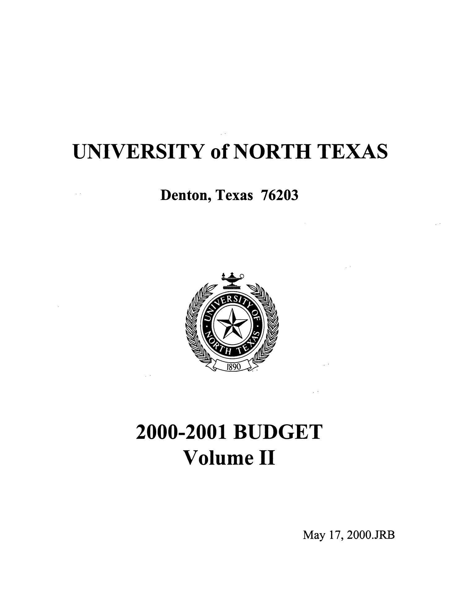 University of North Texas Budget: 2000-2001, Volume 2                                                                                                      Title Page