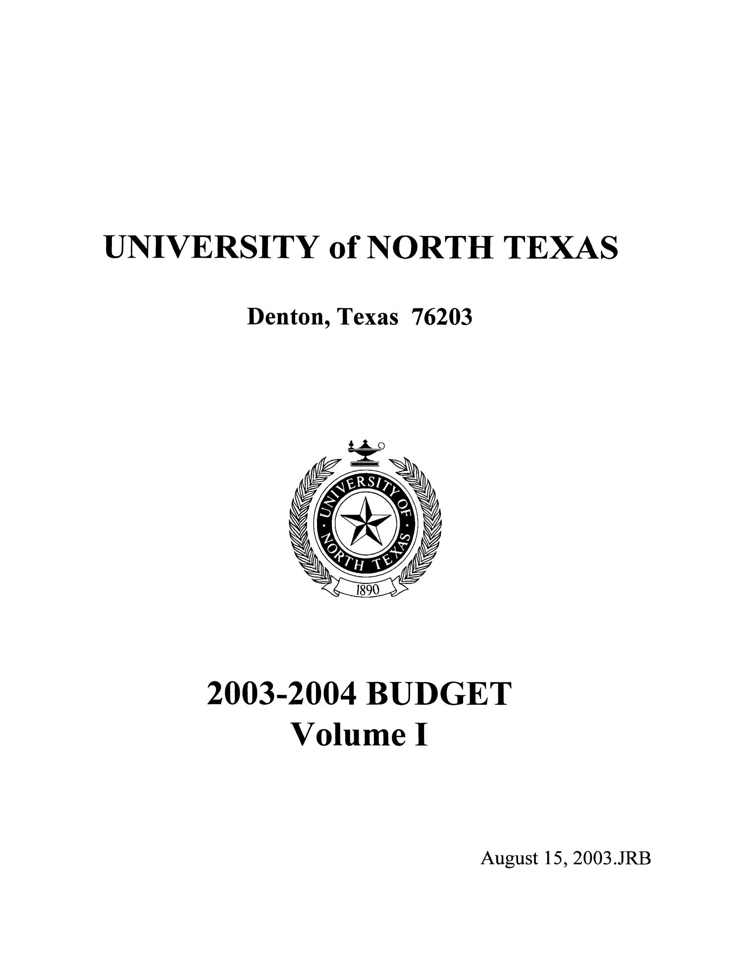 University of North Texas Budget: 2003-2004, Volume 1                                                                                                      Title Page
